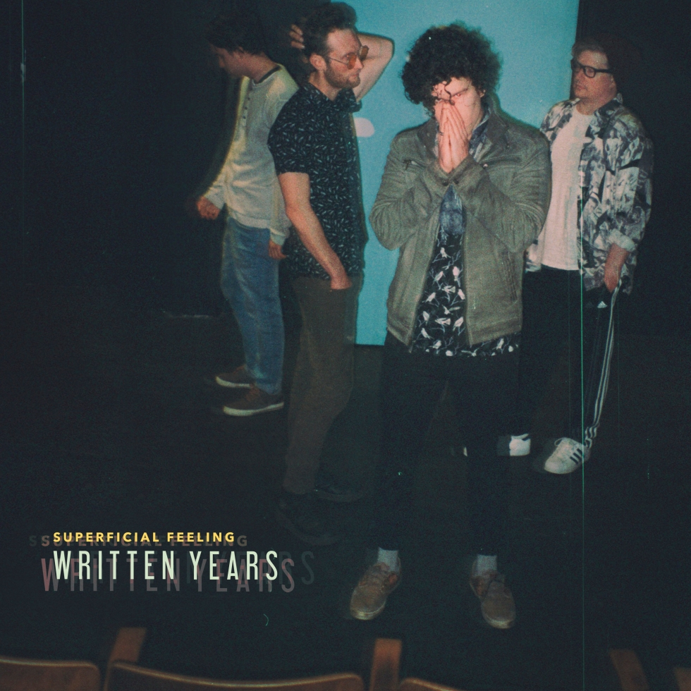 "Written Years released their sophomore single ""Superficial Feeling"" May 11."