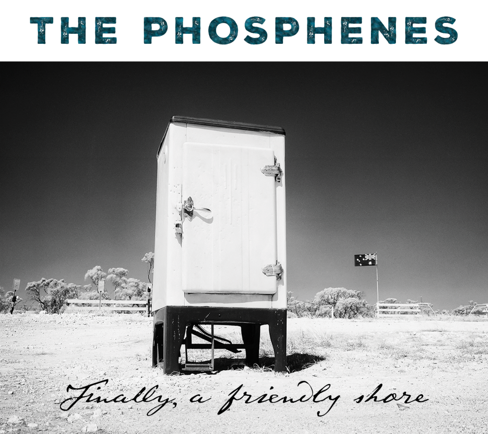 """Finally, a friendly shore"" is the latest album from Australia's The Phosphenes."